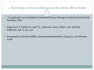 1. The Study of Excess Nitrogen in the Neuse River Basin