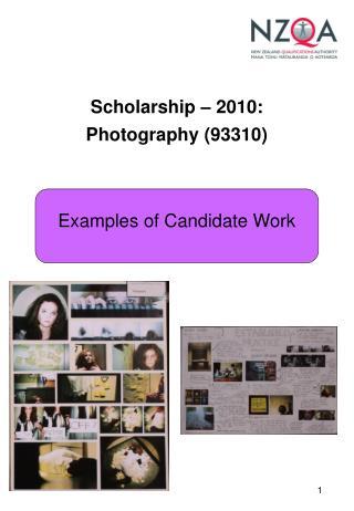 Scholarship – 2010: Photography (93310)