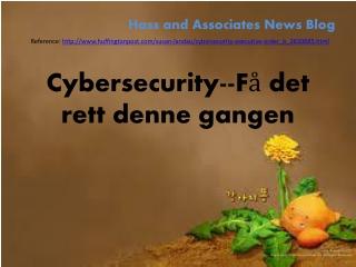 Cybersecurity--Få det rett denne gangen