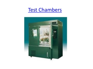 Test Chembers