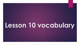 Lesson 10 vocabulary