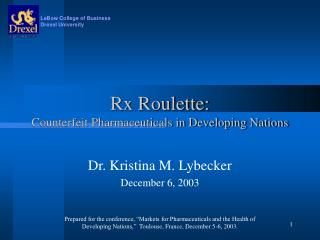 Rx Roulette: Counterfeit Pharmaceuticals in Developing Nations