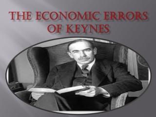 The Economic Errors of Keynes