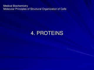Medical Biochemistry Molecular Principles of Structural Organization of Cells