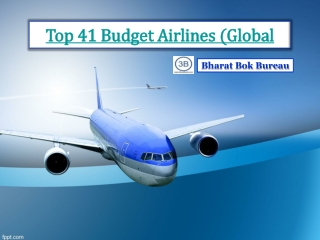 Top 41 Budget Airlines (Global)