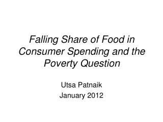 Falling Share of Food in Consumer Spending and the Poverty Question