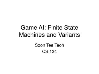 Game AI: Finite State Machines and Variants