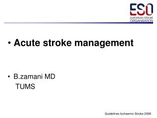 Acute stroke management