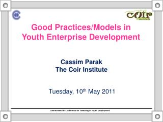 Good Practices/Models in Yout h Enterprise Development
