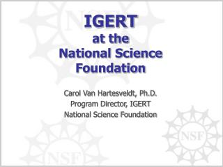 IGERT at the National Science Foundation