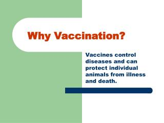 Why Vaccination?