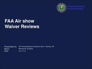 FAA Air show Waiver Reviews