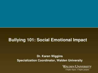 Bullying 101: Social Emotional Impact
