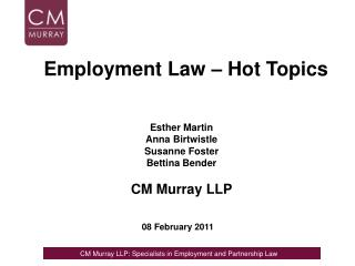 Esther Martin Anna Birtwistle Susanne Foster Bettina Bender CM Murray LLP