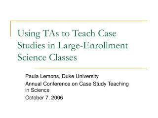 Using TAs to Teach Case Studies in Large-Enrollment Science Classes