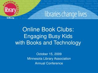 Online Book Clubs: Engaging Busy Kids with Books and Technology