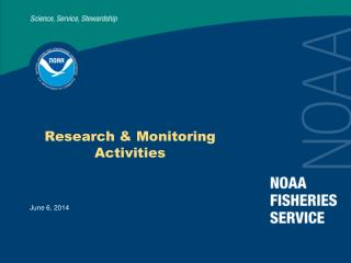 Research & Monitoring Activities
