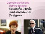 German fashion and clothes designer