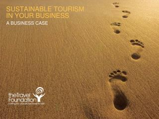 SUSTAINABLE TOURISM  IN YOUR BUSINESS