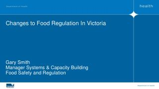 Changes to Food Regulation In Victoria