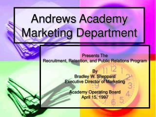 Andrews Academy Marketing Department