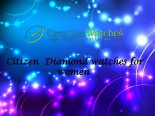 Citizen Diamond Watches for women
