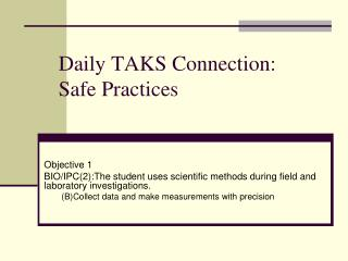 Daily TAKS Connection: Safe Practices