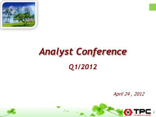 Analyst Conference Q1/2012