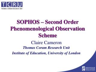 SOPHOS – Second Order Phenomenological Observation Scheme