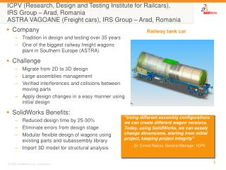 ICPV (Research, Design and Testing Institute for Railcars), IRS Group – Arad, Romania ASTRA VAGOANE (Freight cars), IRS