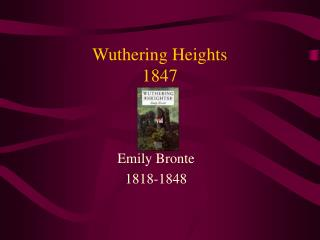 Wuthering Heights 1847