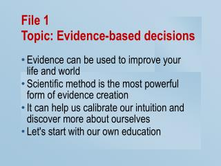 File 1 Topic: Evidence-based decisions
