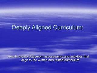 Deeply Aligned Curriculum: