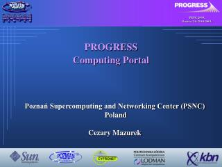 PROGRESS Computing Portal