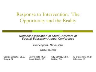 Response to Intervention:  The Opportunity and the Reality