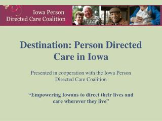 Destination: Person Directed Care in Iowa