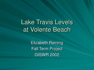 Lake Travis Levels  at Volente Beach