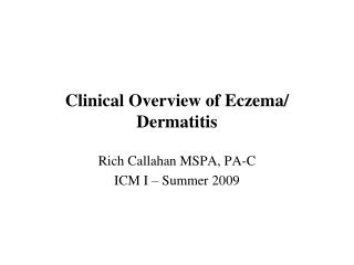 Clinical Overview of Eczema/ Dermatitis