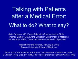 Talking with Patients  after a Medical Error: What to do? What to say?