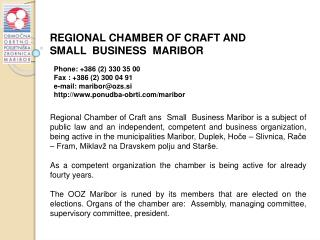 REGIONAL CHAMBER OF CRAFT  AND  SMALL  BUSINESS   MARIBOR