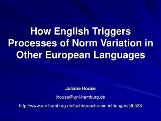 How English Triggers Processes of Norm Variation in Other European Languages