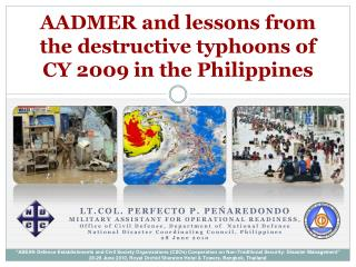 AADMER and lessons from the destructive typhoons of CY 2009 in the Philippines
