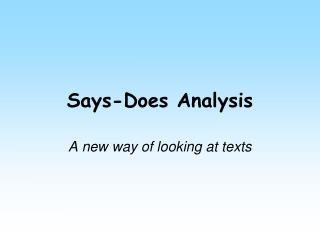 Says-Does Analysis