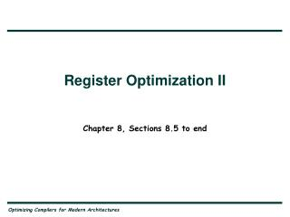 Register Optimization II