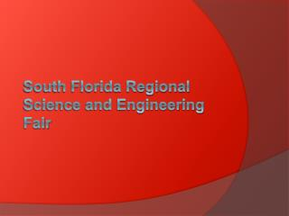 South Florida Regional Science and Engineering Fair