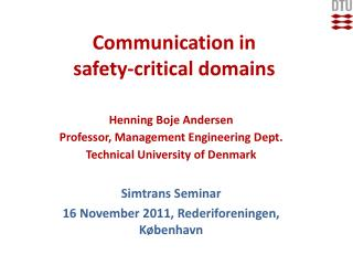 Communication in safety-critical domains