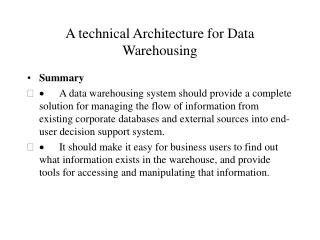 A technical Architecture for Data Warehousing