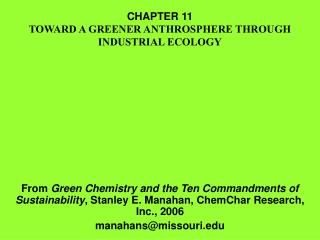 CHAPTER 11 TOWARD A GREENER ANTHROSPHERE THROUGH INDUSTRIAL ECOLOGY