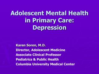 Adolescent Mental Health in Primary Care: Depression