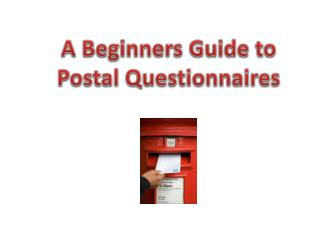 A Beginners Guide to Postal Questionnaires